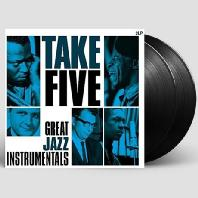 TAKE FIVE: GREAT JAZZ INSTRUMENTALS [180G LP]