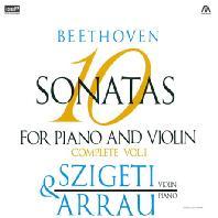 SONATAS FOR PIANO AND VIOLIN COMPLETE VOL.1/ JOSEPH SZIGETI, CLAUDIO ARRAU [XRCD] [베토벤: 바이올린 소나타 전곡 1집 - 시게티 & 아라우]