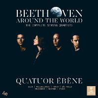 AROUND THE WORLD: STRING QUARTETS 4, 5 & 16/ QUATUOR EBENE [베토벤: 현악 사중주 전곡 - 에베네 사중주단]