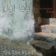 ON THE WIND: ETHNIC PROJECT_EUROPE