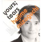 YOURS; TEARS [크로스오버 & 영화음악 모음집] - Hajime Mizoguchi [하드커버 포함] * 하지메 미조구치