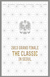 2013 GRAND FINALE THE CLASSIC IN SEOUL