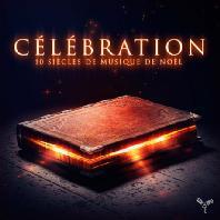 CELEBRATION: 10 SIECLES DE MUSIQUE DE NOEL/ CRAIG LEON [기쁘다 구주 오셨네: 크리스마스 축하 송]