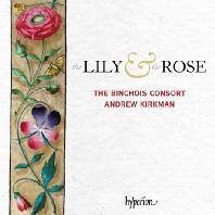 THE LILY & THE ROSE/ ANDRE KIRKMAN [백합과 장미: 중세 후기 영국의 성모 마리아를 위한 음악 - 뱅슈아 콘소트]