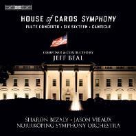 HOUSE OF CARDS SYMPHONY/ SHARON BEZALY [SACD HYBRID] [제프 빌: 하우스 오브 카드 교향곡, 플륫 협주곡 외]