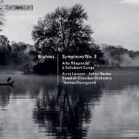SYMPHONY NO.3, ALTO RHAPSODY, 6 SCHUBERT SONGS/ ANNA LARSSON [SACD HYBRID] [브람스: 교향곡 3번, 6개의 노래(슈베르트 작곡/브람스 편곡) | 안나 라숑]