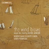 THE WIND BLOWS: MUSIC FOR CHOIR/ NORWEGIAN SOLOISTS CHOIR, GRETE PEDERSEN [SACD HYBRID] [얀손: 바람은 생각대로 분다 - 합창을 위한 음악 | 노르웨이 솔리스트 합창단]