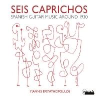 SEIS CAPRICHOS/ YIANNIS EFSTATHOPOULOS [1930년 무렵 스페인의 기타 작품들 - 야니스 에프스타토풀로스]