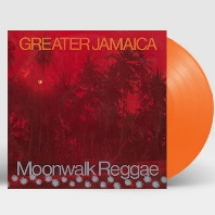 GREATER JAMAICA MOONWALK REGGAE [180G ORANGE LP]