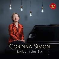 L`ALBUM DES SIX [프랑스 6인조: 20세기초 프랑스 아방가르드 음악 - 코리나 지몬]