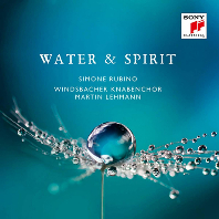 WATER & SPIRIT/ SIMONE RUBINO, MARTIN LEHMANN [워터 & 스피릿: 빈츠바흐 소년합창단, 마틴 레만]