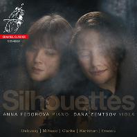 SILHOUETTES/ DANA ZEMTSOV, ANNA FEDOROVA [실루엣: 클라크 & 미요: 비올라 소나타, 드뷔시 외 - 쳄초프, 페도로바]