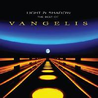 VANGELIS - LIGHT AND SHADOW: THE BEST OF VANGELIS