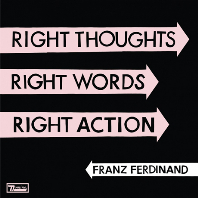 RIGHT THOUGHTS RIGHT WORDS RIGHT ACTION [DELUXE LIMITED EDITION]