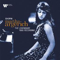 THE LEGENDARY 1965 RECORDING/ MARTHA ARGERICH [쇼팽: 피아노 작품집 1965년 레코딩 - 마르타 아르헤리치]