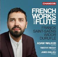 FRENCH WORKS FOR FLUTE/ ADAM WALKER [플룻을 위한 프랑스 작품집 - 프랑크, 생상스, 비도르, 뒤뤼플레 - 아담 워커]