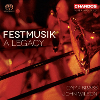 FESTMUSIK: A LEGACY/ ONYX BRASS, JOHN WILSON [SACD HYBRID] [축제 음악: 하나의 유산]