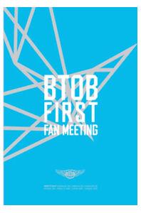 FIRST FAN MEETING [2DVD+포토북] [비투비: 첫번째 팬미팅]