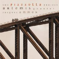 THE PIAZZOLLA PROJECT/ ARTEMIS QUARTET