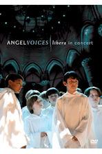 ANGEL VOICES: LIBERA IN CONCERT [리베라 라이브 콘서트: 엔젤 보이스]