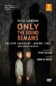 ONLY THE SOUND REMAINS/ PHILIPPE JAROUSSKY, ANDRE DE RIDDER [사리아호: 소리만 남아 - 자루스키 & 리더]