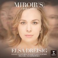 MIROIR(S) - OPERA ARIAS/ MICHAEL SCHONWANDT [엘사 드레이지: 거울 - 오페라 아리아집]