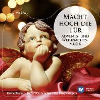 MACHT HOCH DIE TUR: ADVENTS UND WEIHNACHTSMUSIK [INSPIRATION] [성탄음악: 문들아 너희 머리를 들지어다]