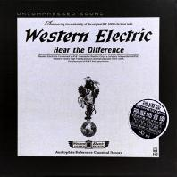 WESTERN ELECTRIC: HEAR THE DIFFERENCE - CLASSICS