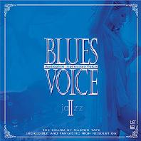 BLUES VOICE 2: AUDIOPHILE IMPRESSIVE VOICE