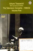 ARTURO TOSCANINI/ THE TELEVISION CONCERTS 1948-1952 VOL.5