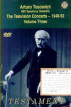 ARTURO TOSCANINI/ THE TELEVISION CONCERTS 1948-1952 VOL.3