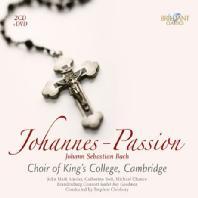 JOHANNE PASSION/ CHOIR OF KING`S COLLEGE, CAMBRIDGE, STEPHEN CLEOBURY [2CD+DVD]