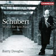 WORKS FOR SOLO PIANO VOL.4/ BARRY DOUGLAS [슈베르트: 피아노 솔로 작품 4집 - 배리 더글라스]