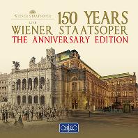 150 YEARS WIENER STAATSOPER: THE ANNIVERSARY EDITION [빈 국립 오페라 극장 150주년 기념 에디션]