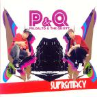 P&Q(PALOALTO&THE QUIETT) - SUPREMACY