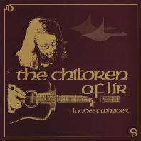 THE CHILDREN OF LIR [DIGIPACK]