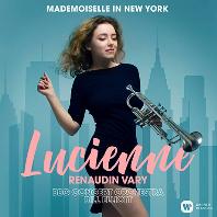 MADEMOISELLE IN NEW YORK/ BILL ELLIOTT [뉴욕의 마드무아젤: 트럼펫으로 연주하는 거쉬인, 라벨, 번스타인 | 루시엥 르노뎅-바리]