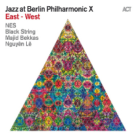 JAZZ AT BERLIN PHILHARMONIC 10: EAST-WEST