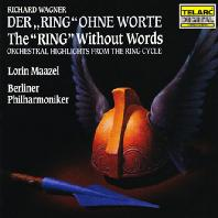 The Ring Without Words/ Lorin Maazel