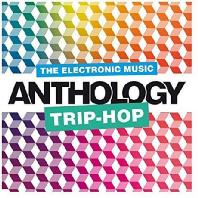 TRIP-HOP ANTHOLOGY [DIGIPACK]