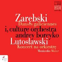 DANSES GALICIENNES, CONCERTO FOR ORCHESTRA & MAZURKA/ ANDREY BOREYKO [자레브스키-리스트: 3개의 폴란드 춤곡, 루토슬라프스키: 관현악을 위한 협주곡, 모이우슈코: 마주르카]