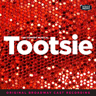 TOOTSIE: THE COMEDY MUSICAL - ORIGINAL BROADWAY CAST RECORDING [뮤지컬 투씨]
