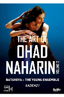 THE ART OF OHAD NAHARIN VOL.2: SADEH21/ BATSHEVA - THE YOUNG ENSEMBLE [오하드 나하린의 예술 2집: 사데21]