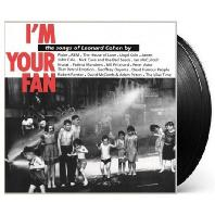 I'M YOUR FAN: THE SONGS OF LEGENDARY COHEN [180G LP]