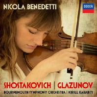 SHOSTAKOVICH & GLAZUNOV/ KIRILL KARABITS [니콜라 베네데티: 쇼스타코비치 & 글라주노프 바이올린 협주곡]