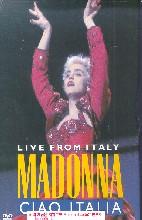 MADONNA/ CIAO ITALIA LIVE FROM ITALY