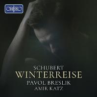 WINTERREISE/ PAVOL BRESLIK, AMIR KATZ [슈베르트: 겨울나그네 - 파볼 브레슬리크]