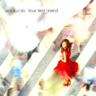 YOUR BEST FRIEND [CD+DVD]