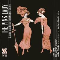 THE PINK LADY: SUCCES POPULAIRES DE LA GRANDE GUERRE/ ERIC MATHOT [티볼리 밴드: 핑크 레이디 - 1차대전 시기의 히트송]