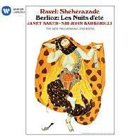 RAVEL: SHEHERAZADE & BERLIOZ: LES NUITS DETE/ JANET BAKER & SIR JOHN BARBIROLLI [라벨: 셰헤라자데 & 베를리오즈: 여름밤]
